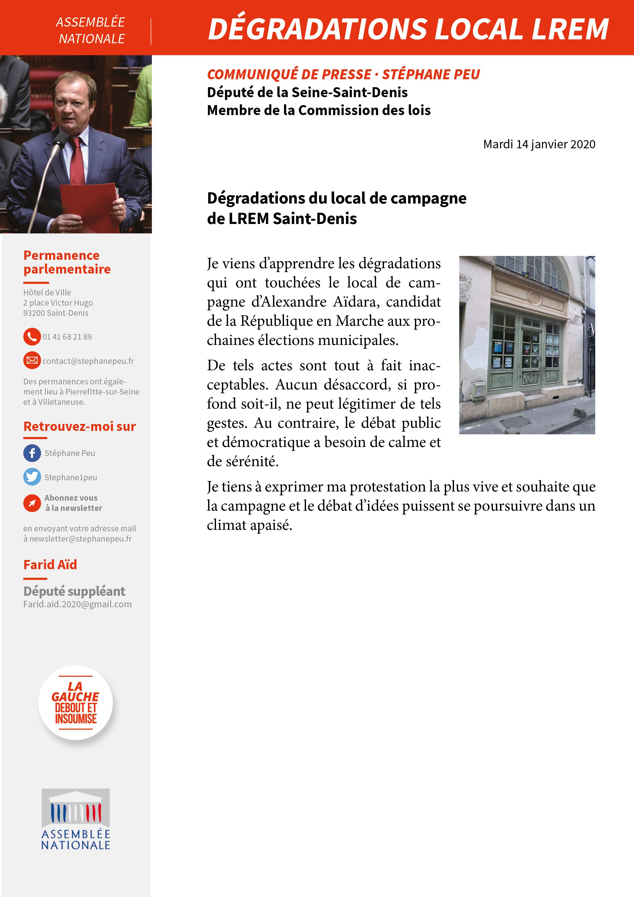 Dégradations Du Local De Campagne De LREM Saint-Denis